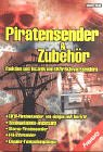 Piratensender & Zubehör