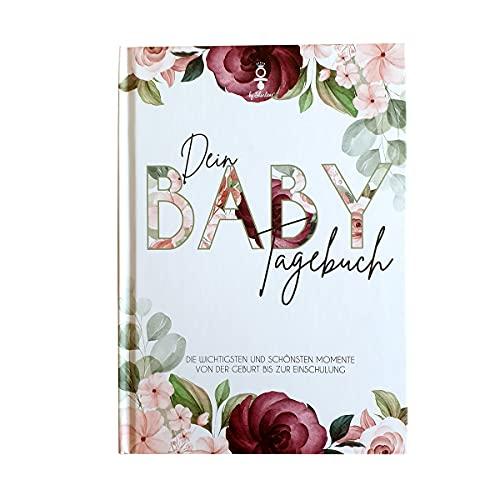 Babytagebuch – Die schönsten Momente von der Geburt bis zur...