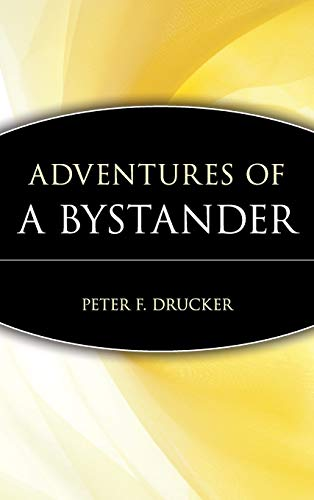 Adventures of a Bystander (Trailblazers: Rediscovering the Pioneers of...