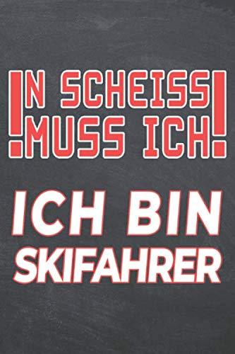 N Scheiss muss Ich Ich bin Skifahrer: Skifahrer Punktraster Notizbuch,...