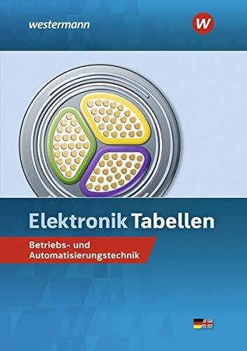 Elektronik Tabellen: Betriebs- und Automatisierungstechnik:...