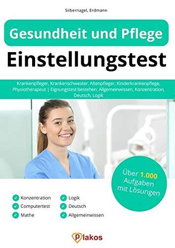 Gesundheit und Pflege Einstellungstest: Krankenpfleger,...