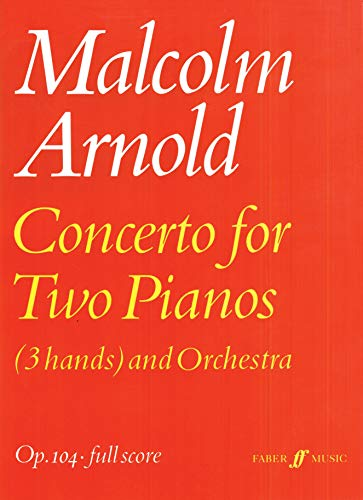 Concerto for Two Pianos: (3 Hands) and Orchestra: Op. 104-Full Score...