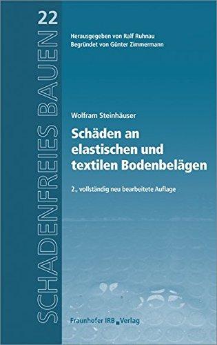 Schäden an elastischen und textilen Bodenbelägen. (Schadenfreies...