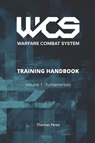 WCS Training Handbook: Volume 1 : Fundamentals