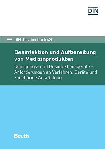 Desinfektion und Aufbereitung von Medizinprodukten: Reinigungs- und...