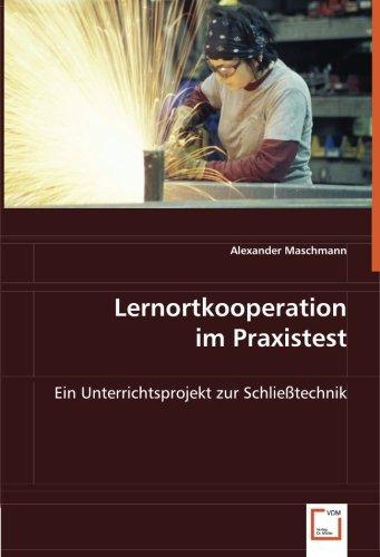 Lernortkooperation im Praxistest: Ein Unterrichtsprojekt zur...