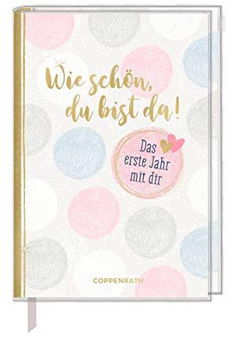 Tagebuch - Wie schön, du bist da!: Das erste Jahr mit dir (Alben &...