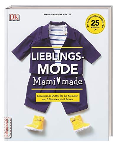 Lieblingsmode Mami made: Bezaubernde Outfits für die Kleinsten von 3...