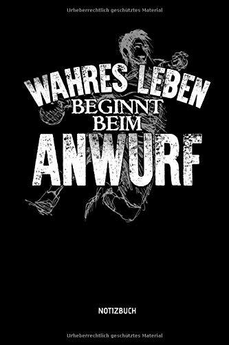 Wahres Leben Beginnt Beim Anwurf - Notizbuch: Lustiges Liniertes...