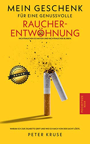 Mein Geschenk für eine genussvolle Raucherentwöhnung: Warum ich zur...