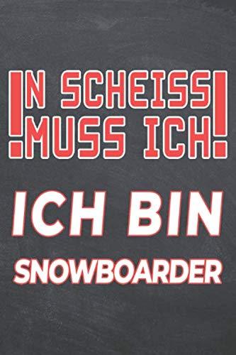 N Scheiss muss Ich Ich bin Snowboarder: Snowboarder Punktraster...