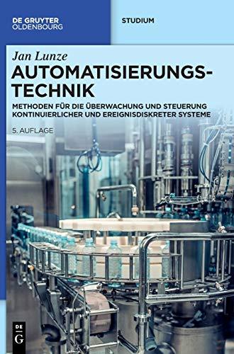 Automatisierungstechnik: Methoden für die Überwachung und Steuerung...