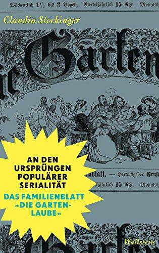 An den Ursprüngen populärer Serialität: Das Familienblatt Die...