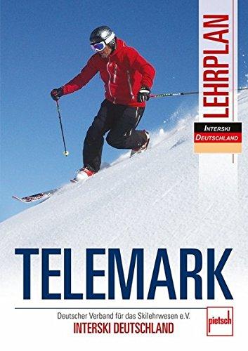Telemark Lehrplan: Deutscher Verband für das Skilehrwesen e.V. -...