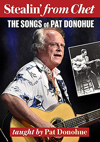 Stealin' from Chet. The Songs of Pat Donohue [Zubehör]
