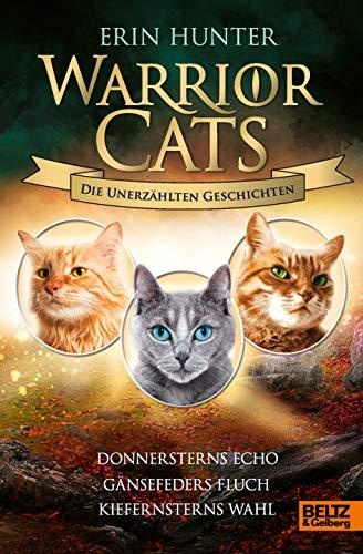 Warrior Cats - Die unerzählten Geschichten: Donnersterns Echo -...