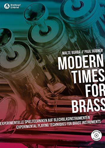 Modern Times for Brass - Experimentelle Spieltechniken auf...