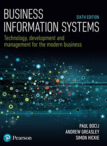 Business Information Systems: Technology, Development and Management...