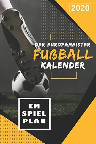 Europameister Fußball Kalender 2020: Fußballer Planer bzw....