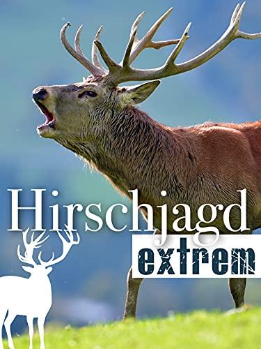 Hirschjagd Extrem