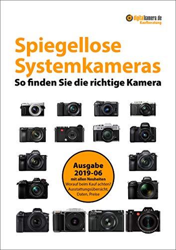 Kaufberatung Spiegellose Systemkameras (Sommer 2019): So finden Sie...