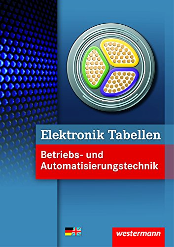 Elektronik Tabellen Betriebs- und Automatisierungstechnik - 1....