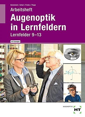 Arbeitsheft mit eingetragenen Lösungen Augenoptik in Lernfeldern:...