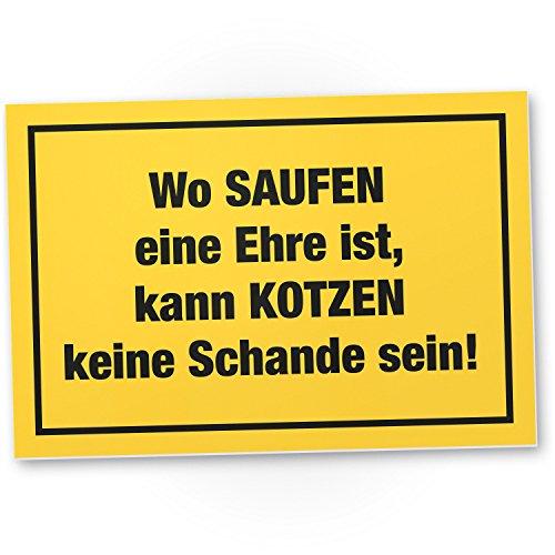 DankeDir! Saufen Ehre Kunststoff Schild mit Spruch - lustiges Geschenk...