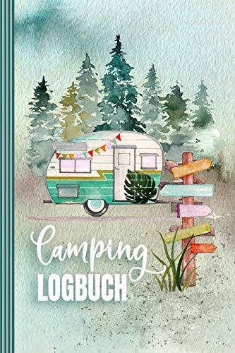Camping Logbuch: Wohnmobil Urlaub Reisetagebuch - Wohnwagen Camper Van...