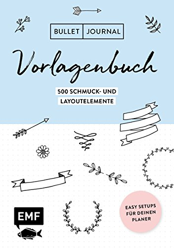 Bullet Journal – Vorlagenbuch: Easy Setups für deinen Planer: 1500...