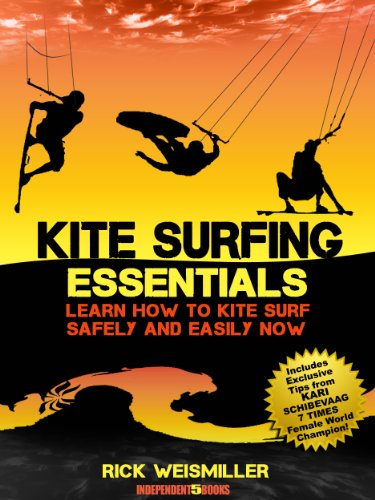 Kite Surfing Essentials – Learn How to Kite Surf Safely and Easily...