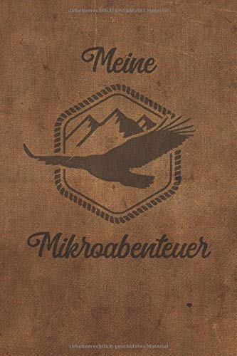 Meine Mikroabenteuer: Ausfüllalbum, Ausfüllbuch, Notizbuch oder...