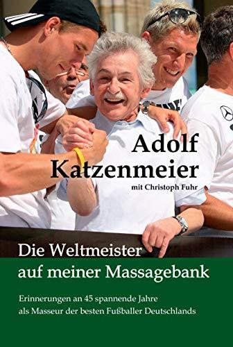 Die Weltmeister auf meiner Massagebank: Erinnerungen an 45 spannende...