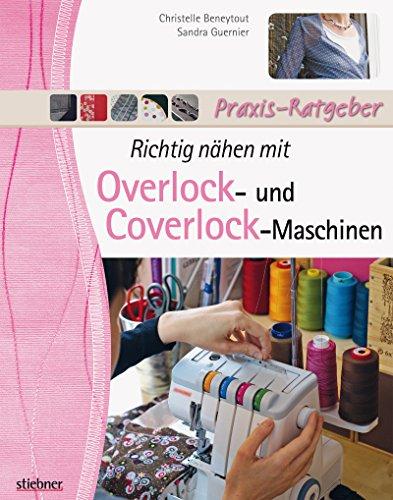 Richtig nähen mit Overlock- und Coverlock-Maschinen: Tipps und Tricks...