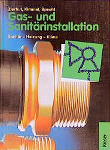 Gas- und Sanitärinstallation. Heizung - Sanitär - Klima