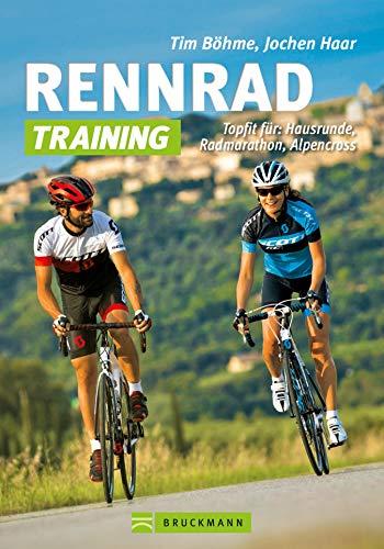 Rennrad-Training: Rennrad-Training: Erprobte Trainingskonzepte und...