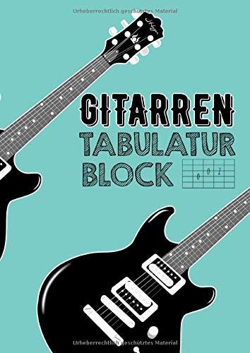 Gitarren Tabulatur Block: Tabulatoren für Gitarristen| Noten, Accorde...