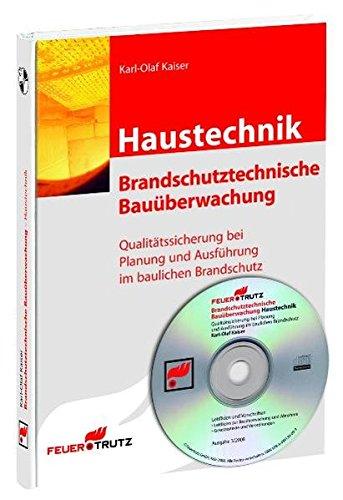 Haustechnik: Brandschutztechnische Bauüberwachung:...