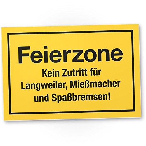 DankeDir! Feierzone Kunststoff Schild mit Spruch - lustiges Geschenk...