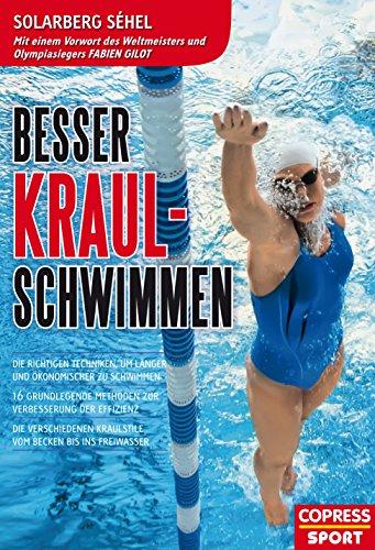 Besser Kraul-Schwimmen: Die richtigen Techniken, um länger und...